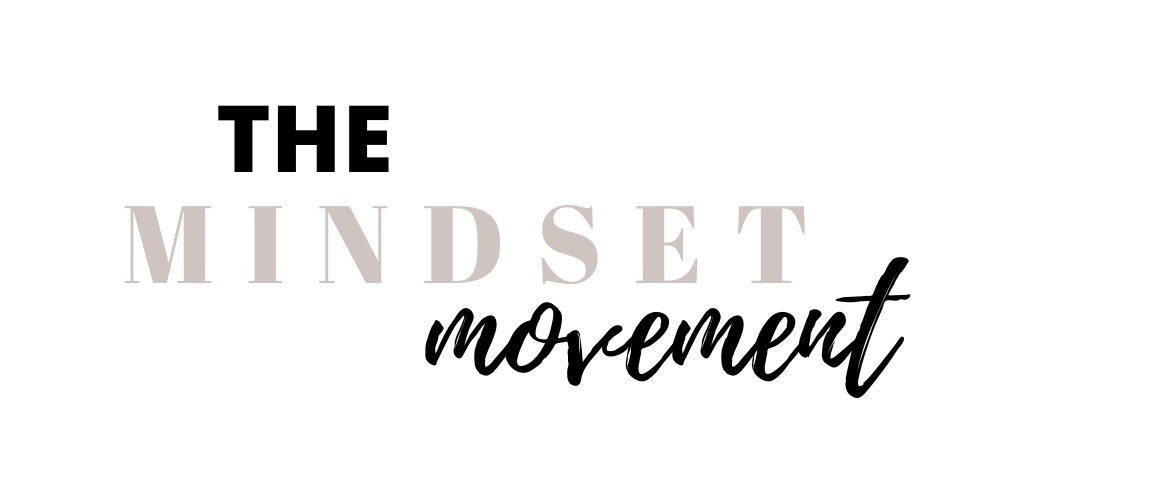 Join The Mindset Movement & Change Your Life